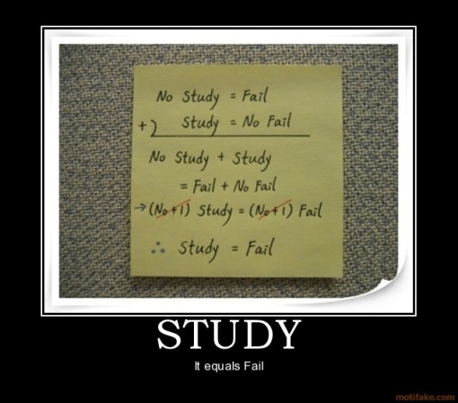 study-study-fail-demotivational-poster-1210595199